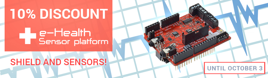 Special promotion: 10% Discount in eHealth Sensor Platform shield and sensors!